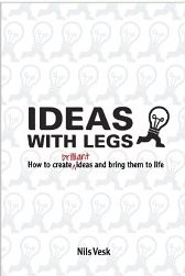 Ideas With Legs