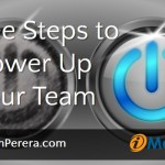 Three Steps to Power Up Your Team