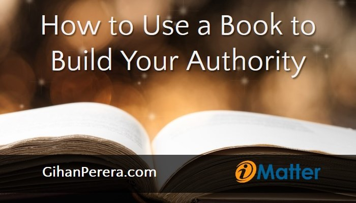 How to Use a Book to Build Your Authority