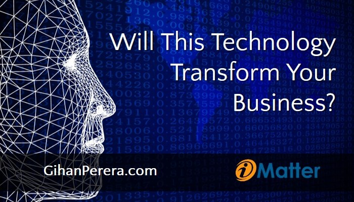 Will This Technology Transform Your Business?