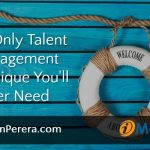 The Only Talent Management Technique You'll Ever Need