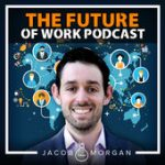 Recommended Podcast: The Future of Work