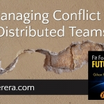 Managing Conflict in Distributed Teams