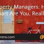 Property Managers: How Smart Are You, Really?