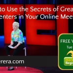 How to Use the Secrets of Great TED Presenters in Your Online Meetings