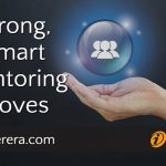 Strong, Smart Mentoring Moves
