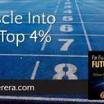 Muscle Into the Top 4%