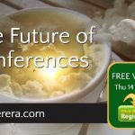 The Future of Conferences – Free Webinar On Thursday