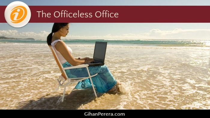 The Officeless Office