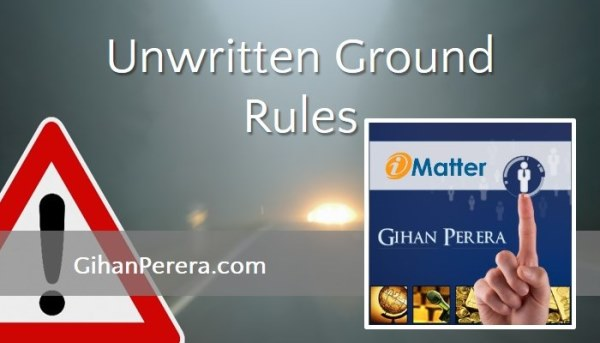 Unwritten Ground Rules