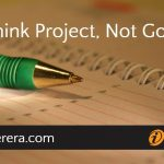 Think Project, Not Goal