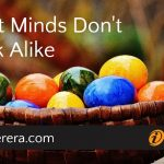 Think Sharp: Great Minds Don't Think Alike