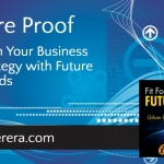 Future Proof – Align Your Business Strategy with Future Trends