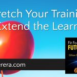 Stretch Your Training to Extend the Learning