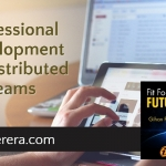 Professional Development for Distributed Teams