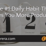 The #1 Daily Habit That Makes You More Productive