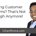 Solving Customer Problems? That's Not Enough Anymore!