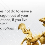 Don't Ignore the Live Dragons