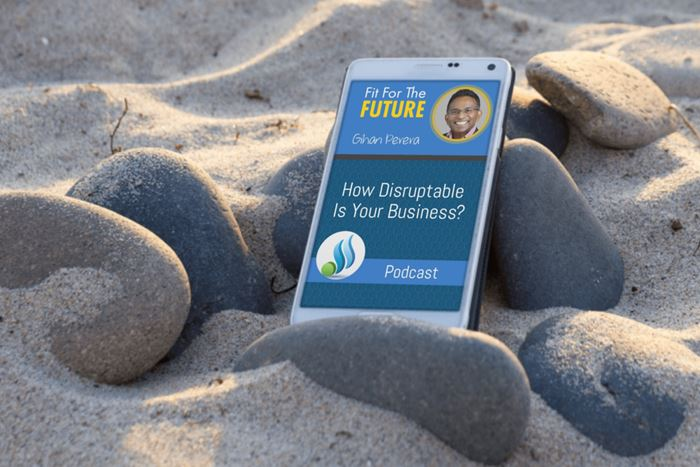 How Disruptable Is Your Business?