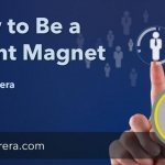 How to Be a Talent Magnet – Webcast Recording