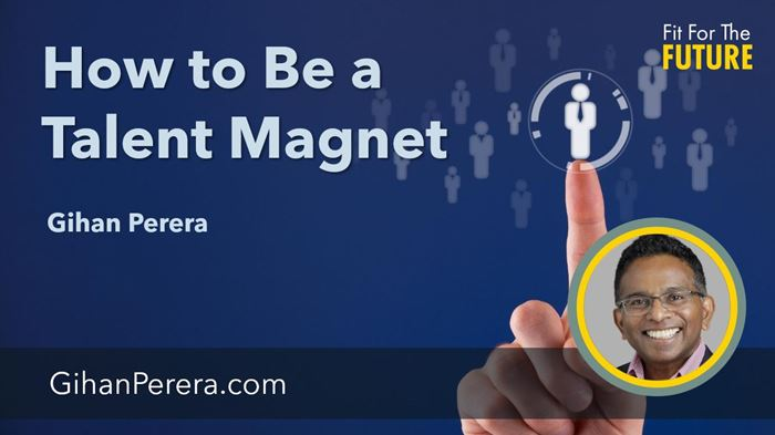 How to Be a Talent Magnet