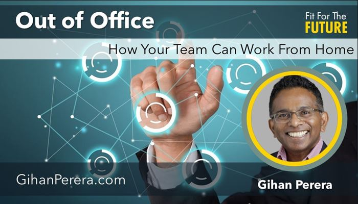 Out Of Office – How Your Team Can Work From Home