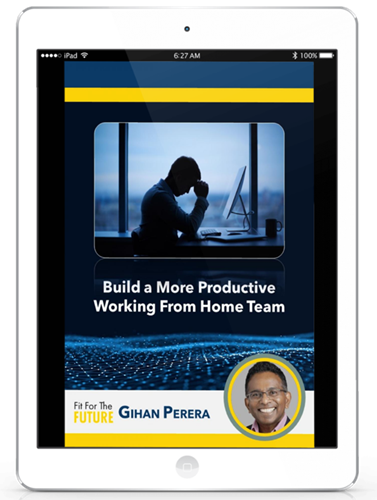 Build a More Productive Working From Home Team